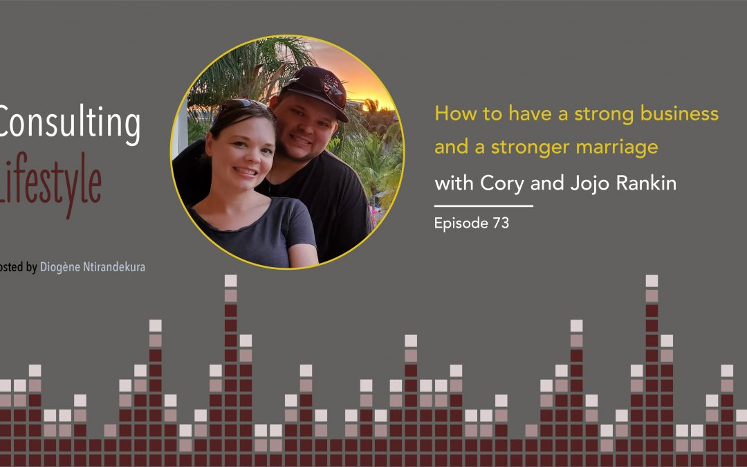 #073 – How to have a strong business and a stronger marriage