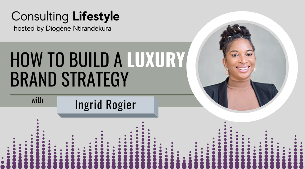 #082 – How to build a luxury brand with Ingrid Rogier